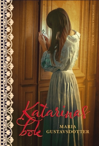 Katarinas bok (e-bok) av Maria Gustavsdotter