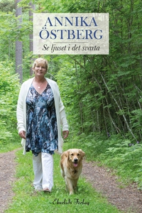 Se ljuset i det svarta (e-bok) av Annika Östber
