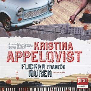 Flickan framför muren (ljudbok) av Kristina App