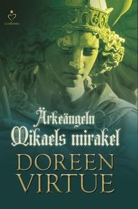 Ärkeängeln Mikaels mirakel (e-bok) av Doreen Vi