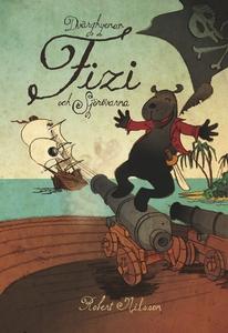 Dvärghyenan Fizi och sjörövarna (e-bok) av Robe