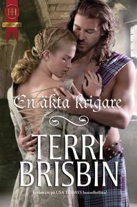 En äkta krigare (e-bok) av Terri Brisbin