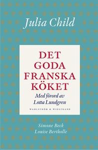 Det goda franska köket (e-bok) av Julia Child