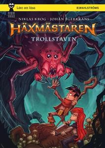 Häxmästaren 2 - Trollstaven (e-bok) av Niklas K