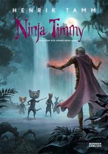 Ninja Timmy och den vita apans hemlighet (e-bok