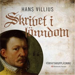 Skrivet i lönndom (ljudbok) av Hans Villius