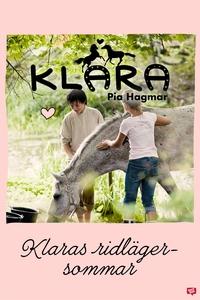 Klara 6 - Klaras ridlägersommar (e-bok) av Pia