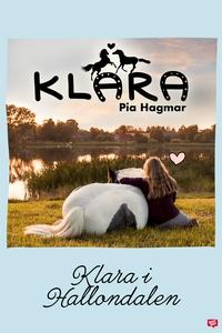 Klara 7 - Klara i Hallondalen (e-bok) av Pia Ha