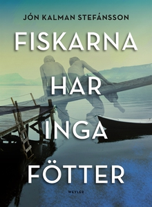 Fiskarna har inga fötter (e-bok) av Jón Kalman