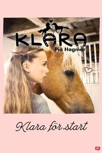 Klara 10 - Klara för start (e-bok) av Pia Hagma