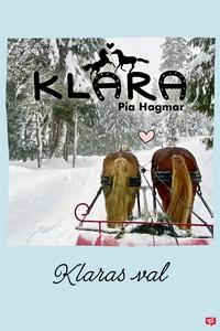 Klara 11 - Klaras val (e-bok) av Pia Hagmar