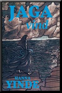 Jaga vind (e-bok) av Hanna Yinde