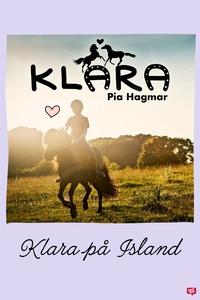 Klara 16 - Klara på Island (e-bok) av Pia Hagma