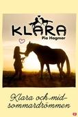 Klara 17 - Klara och midsommardrömmen