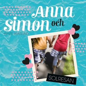 Anna 2: Anna och Simon – Solresan (ljudbok) av
