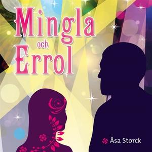 Mingla och Errol (ljudbok) av Åsa Storck