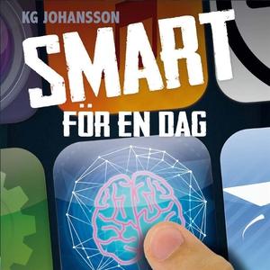Smart för en dag (ljudbok) av KG Johansson