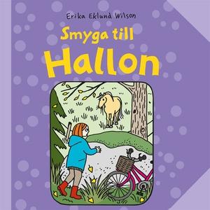 Hallon 5: Smyga till Hallon (ljudbok) av Erika