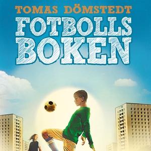 Fotbollsboken (ljudbok) av Tomas Dömstedt