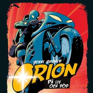 Orion 2: På liv och död (ljudbok) av Benni Bödk
