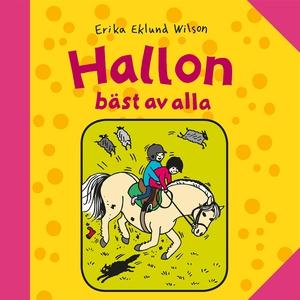 Hallon, bäst av alla (ljudbok) av Erika Eklund