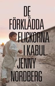De förklädda flickorna i Kabul (e-bok) av Jenny