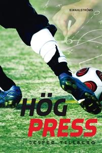 Hög press (e-bok) av Jesper Tillberg