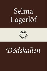 Dödskallen (e-bok) av Selma Lagerlöf