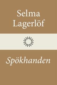 Spökhanden (e-bok) av Selma Lagerlöf