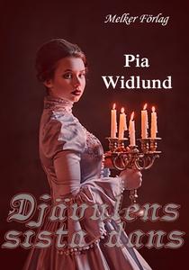 Djävulens sista dans (e-bok) av Pia Widlund