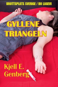 Gyllene triangeln (e-bok) av Kjell E. Genberg