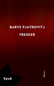 Fresker (e-bok) av Barys Pjatrovitj