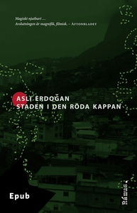 Staden i den röda kappan (e-bok) av Asli Erdoga