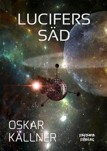 Lucifers säd (e-bok) av Oskar Källner