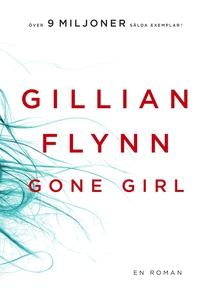 Gone Girl (e-bok) av Gillian Flynn