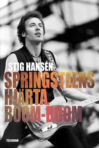 Springsteens hjärta, boom-boom (e-bok) av Stig