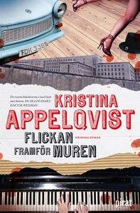 Flickan framför muren (e-bok) av Kristina Appel
