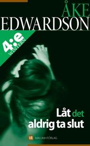 Låt det aldrig ta slut (e-bok) av Åke Edwardson