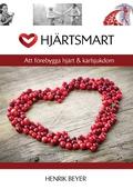 Hjärtsmart: Att förebygga hjärt & kärlsjukdom