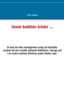 Innan bubblan brister ... (e-bok) av Örjan Hall