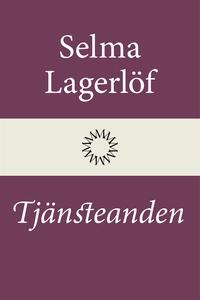 Tjänsteanden (e-bok) av Selma Lagerlöf