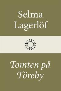 Tomten på Töreby (e-bok) av Selma Lagerlöf