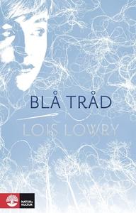 Blå tråd (e-bok) av Lois Lowry