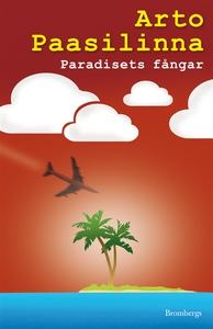 Paradisets fångar (e-bok) av Arto Paasilinna