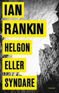 Helgon eller syndare (e-bok) av Ian Rankin