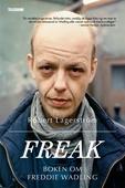 Freak - Boken om Freddie Wadling