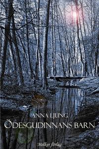 Ödesgudinnans barn (e-bok) av Anna Ljung