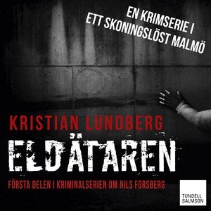 Eldätaren (ljudbok) av Kristian Lundberg