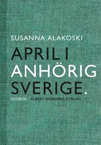 April i anhörigsverige (e-bok) av Susanna Alako