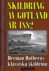 Skildring av Gotland 1882 (e-bok) av Herman Hof